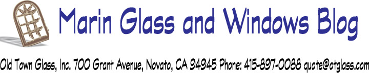 Marin Glass and Windows Blog by Old Town Glass (Novato)